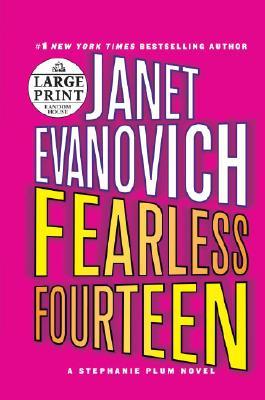 Fearless Fourteen (Stephanie Plum, No. 14), Evanovich, Janet