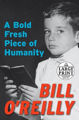 Image for A Bold Fresh Piece of Humanity (Random House Large Print)