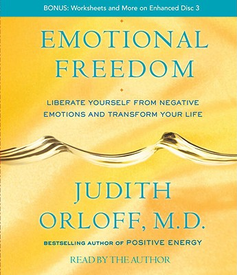 Image for Emotional Freedom: Liberate Yourself From Negative Emotions and Transform Your Life