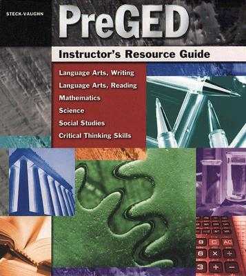 PreGED Instructor's Resource Guide, Steck-Vaughn; Steck Vaughn