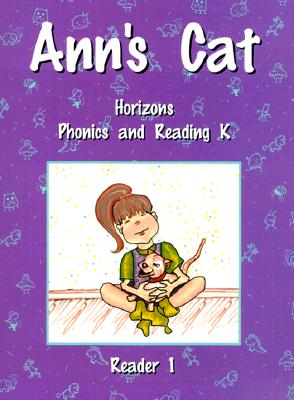 Image for Horizons Phonics and Reading K: Reader 1 (Ann's Cat)