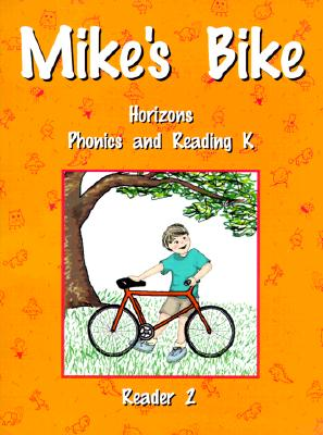 Image for Horizons Phonics and Reading K: Reader 2 (Mike's Bike)