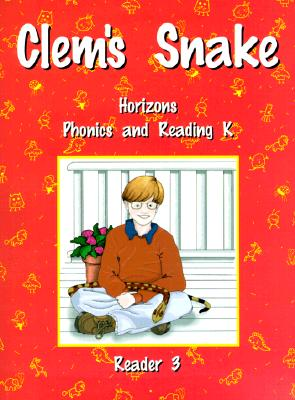 Image for Horizons Phonics and Reading K: Reader 3 (Clem's Snake)