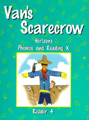 Image for Horizons Phonics and Reading K: Reader 4 (Van's Scarecrow)
