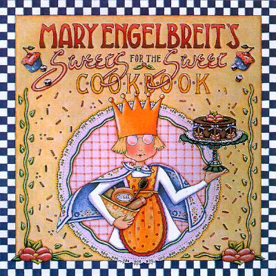 Image for Mary Engelbreit's Sweet Treats Dessert Cookbook