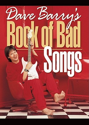 Image for Dave Barry's Book Of Bad Songs