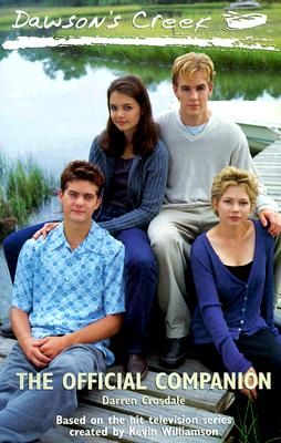Image for Dawson's Creek: The Official Companion