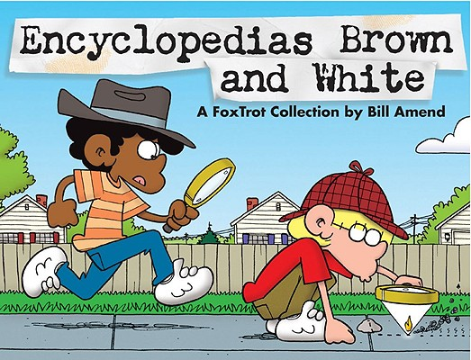 Image for Encyclopedias Brown and White: A FoxTrot Collection
