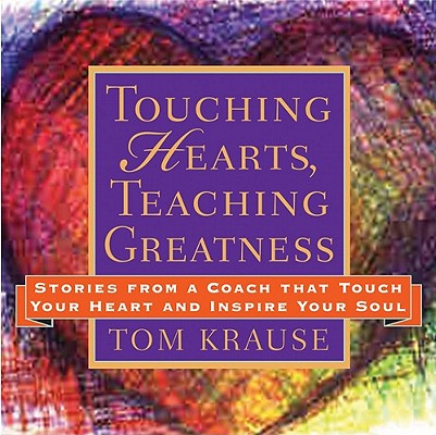 Image for Touching Hearts Teaching Greatness