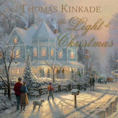 The Light Of Christmas, Kinkade, Thomas