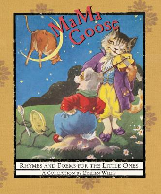 Image for MaMa Goose: Rhymes And Poems For The Little Ones