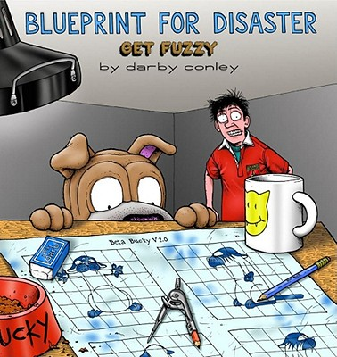Image for Blueprint for Disaster: A Get Fuzzy Collection (Volume 5)