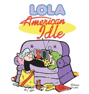 Image for American Idle: A Lola Collection (Lola Books)