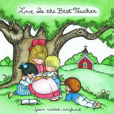 Image for Love Is the Best Teacher