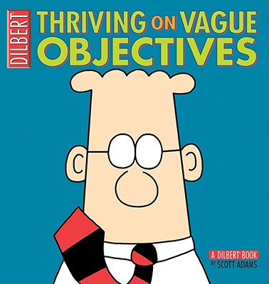 Image for Thriving on Vague Objectives