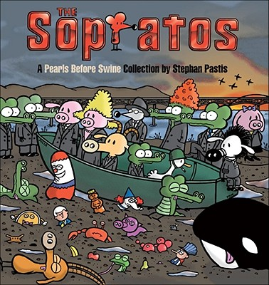 The Sopratos: A Pearls Before Swine Collection, Pastis, Stephan