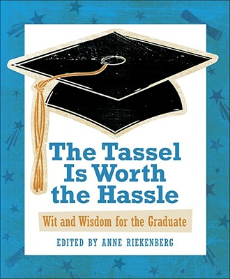Image for The Tassel Is Worth The Hassle
