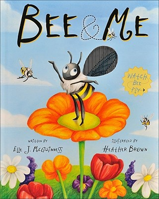 Bee & Me: An Animotion Experience, McGuinness, Elle J.