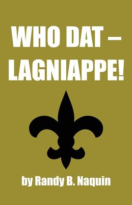 Image for Who Dat - Lagniappe!