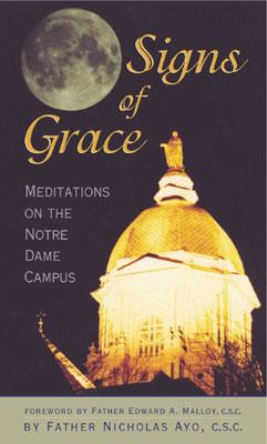 Image for Signs of Grace: Meditations on the Notre Dame Campus