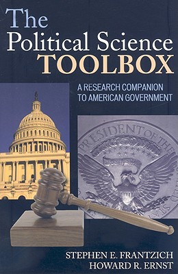 Image for The Political Science Toolbox: A Research Companion to American Government