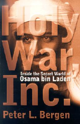 Image for Holy War, Inc.: Inside the Secret World of Osama bin Laden