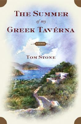 Image for The Summer of My Greek Taverna: A Memoir