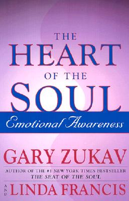 Image for Heart of the Soul, The: Emotional Awareness