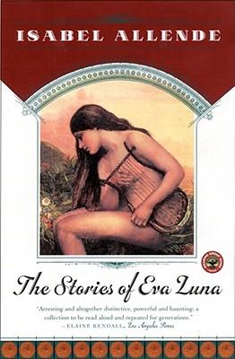 The Stories of Eva Luna, Isabel Allende