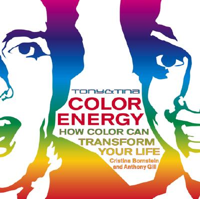 Image for Tony & Tina Color Energy: How Color Can Transform Your Life