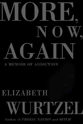 Image for More, Now, Again: A Memoir of Addiction