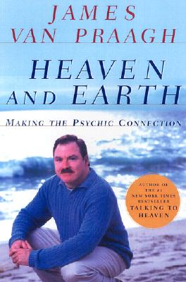 Image for HEAVEN AND EARTH MAKIG THE PSYCHIC CONNECTION