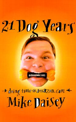 Image for 21 Dog Years: A Cube Dweller's Tale