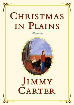 Christmas in Plains: Memories, Carter, Jimmy