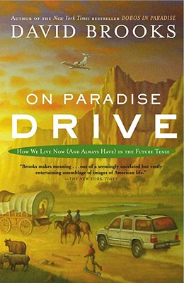 Image for On Paradise Drive: How We Live Now (And Always Have) in the Future Tense