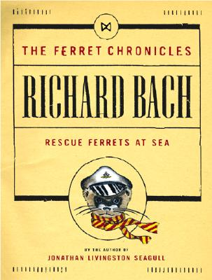 "Image for ""Rescue Ferrets at Sea (Ferret Chronicles, No. 1)"""