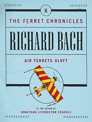 Image for Air Ferrets Aloft (Ferret Chronicles)