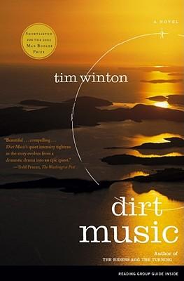 Dirt Music: A Novel, Winton, Tim