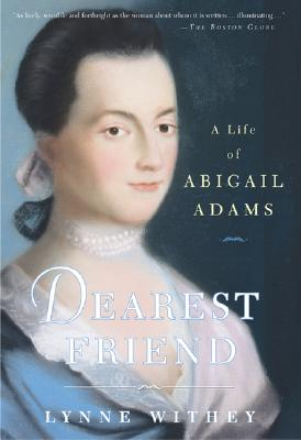 Image for Dearest Friend: A Life of Abigail Adams