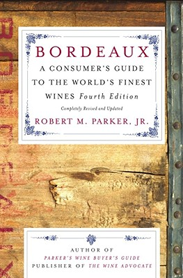 Image for Bordeaux: A Consumer's Guide to the World's Finest Wines