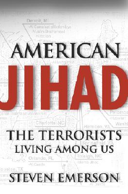 Image for American Jihad: The Terrorists Living Among Us