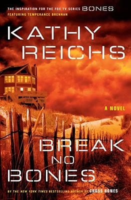 Image for Break No Bones: A Novel (Temperance Brennan Novels)