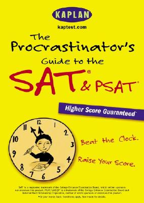 Image for The Procrastinator's Guide to the SAT & PSAT: Beat the Clock, Raise Your Score