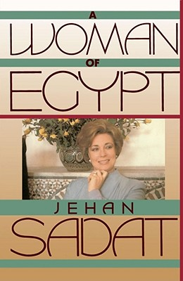A Woman of Egypt, Sadat, Jehan