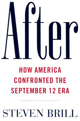 Image for After: How America Confronted the September 12 Era
