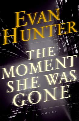 Image for The Moment She Was Gone : A Novel