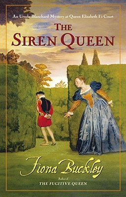 Image for The Siren Queen: An Ursula Blanchard Mystery at Queen Elizabeth I's Court
