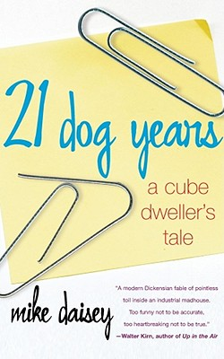 Image for 21 DOG YEARS : A CUBE DWELLER'S TALE