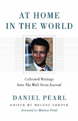 Image for At Home in the World : Collected Writings from the Wall Street Journal