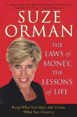 Image for The Laws of Money, The Lessons of Life: 5 Timeless Secrets to Get Out and Stay Out of Financial Trouble
